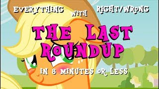 (#8.2) Everything Right/Wrong with The Last Roundup in 8 Minutes or Less