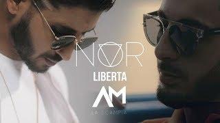 NOR Feat AM - LIBERTA [Clip Officiel]