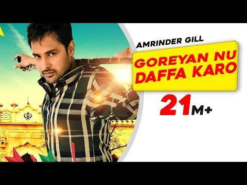 Xxx Mp4 Goreyan Nu Daffa Karo Full Song Amrinder Gill Releasing On 12th September 2014 3gp Sex