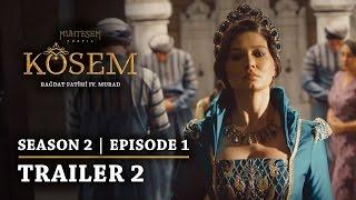 """Magnificent Century Kosem"" Season 2 Episode 1 | Trailer 1 - English Subtitles"