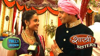 Rajat Anushka Romance Back Onscreen in Shastri Sisters | On Location | Colors