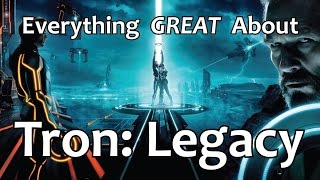 Everything GREAT About Tron: Legacy!