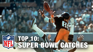 Top 10 Super Bowl Catches of All Time | NFL Total Access