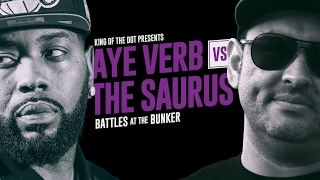 KOTD - Rap Battle - Aye Verb vs The Saurus | #BATB4
