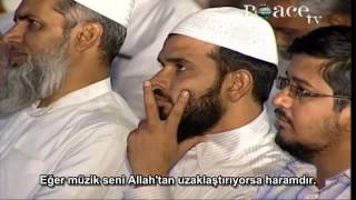 Dr Zakir Naik Türkçe Altyazılı Müzik dinlemek haram veya helal midir