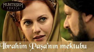 İbrahim Paşa'nın Mektubu - Muhteşem Yüzyıl 76.Bölüm