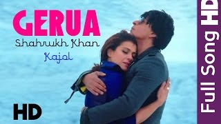 Gerua - Full Song HD | Dilwale | Shahrukh Khan | Kajol