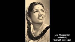 Lata Mangeshkar - Jaal (1952) - 'kaisi yeh jaagi agan'