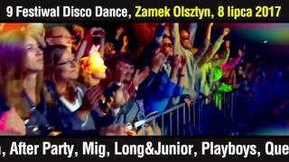 9 Festiwal Disco Dance ZAMEK OLSZTYN 8 lipca 2017 - ZAPOWIEDŹ