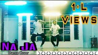 Na Ja | Dance Cover | Daksh Dhawan DD Choreo | Latest Punjabi songs | Pav Dharia | White Hill Music
