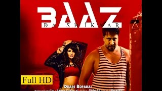 New Punjabi Song 2016 ● Baaz Da Shikar  ● Dhari Boparai ft Alisha cy ● Official Video ● Tape Records