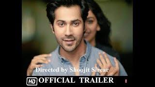 OCTOBER   Official Trailer   Varun Dhawan   Banita Sandhu  13 April 2018 Banita Sandhu acts for Free