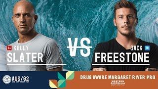 Kelly Slater vs. Jack Freestone - Round Three, Heat 1 - Drug Aware Margaret River Pro 2017