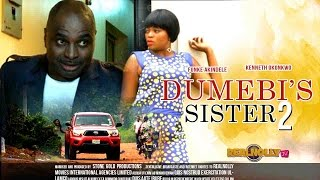 Dumebi's Sister 2 - 2015 Latest Nigerian Nollywood Movies