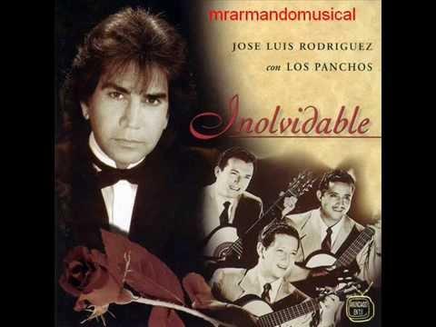 JOSÉ LUÍS RODRÍGUEZ. INOLVIDABLE. Con El Trio Los Panchos.