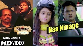 Ishtakamya Kannada Movie | Naa Ninage Song Making Video | Vijay Suriya, Mayuri, Kavya Shetty