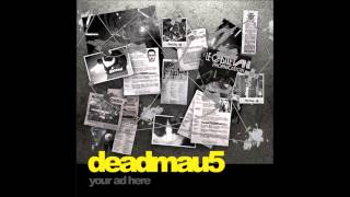 Your Ad Here - Deadmau5 [Original Mix]