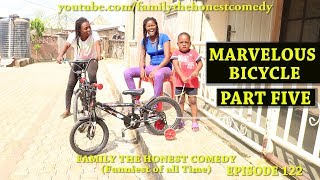 MARVELOUS BICYCLE PART FIVE (Mark Angel Comedy) (Family The Honest Comedy) (Episode 122)
