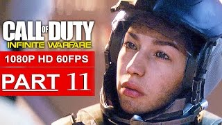 CALL OF DUTY INFINITE WARFARE Gameplay Walkthrough Part 11 CAMPAIGN [1080p HD 60FPS] - No Commentary