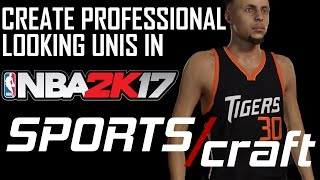 DESIGNING PROFESSIONAL UNIFORMS IN NBA 2K17 | SportsCraft EP. 1