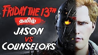Friday the 13th Game Jason vs Counselors Tamil Gaming