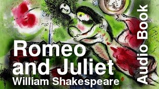 Romeo and Juliet Act 1 of 5 Remastered Illustrated Audiobook
