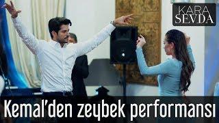 Kara Sevda - Kemal'den Zeybek Performansı
