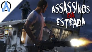 GTA V Online - Assassinos da Estrada #11 - Só de Minigun !
