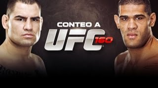 Conteo Regresivo a UFC 160: Cain Velasquez vs. Antonio Silva