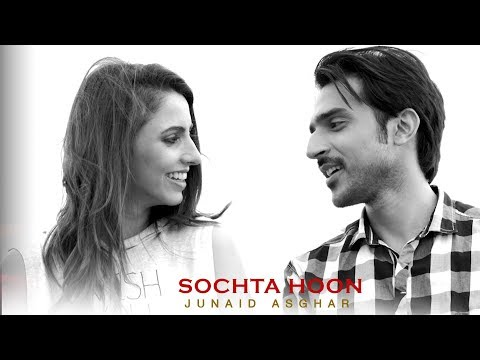 Sochta Hoon Official Video Junaid Asghar 2017