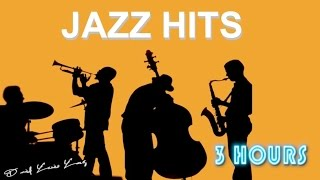Jazz Hits and Jazz Hits of All Time: Jazz Hits 2015 of Jazz Hits Playlist Jazz Music