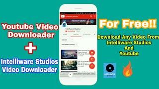 Intelliware Studios Video Downloading App | How To Download Any Video From Youtube |Video Downloader