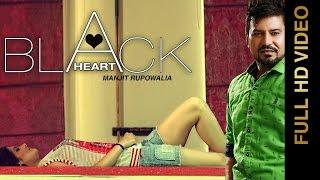 New Punjabi Songs 2016 || BLACK HEART || MANJIT RUPOWALIA || Punjabi Songs 2016