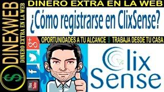 Como registrarse en ClixSense 2016   DINERO EXTRA EN LA WEB
