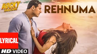 REHNUMA Lyrical Video Song | ROCKY HANDSOME | John Abraham, Shruti Haasan | T-Series