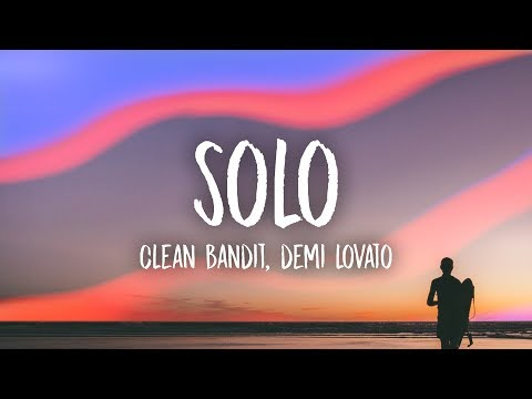 Xxx Mp4 Clean Bandit Solo Lyrics Feat Demi Lovato 3gp Sex