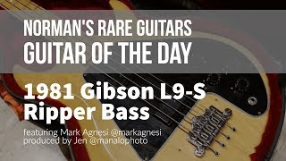 Norman's Rare Guitars - Guitar of the Day: 1981 Gibson L9-S Ripper Bass