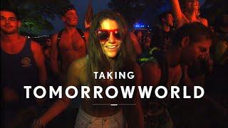 Taking TomorrowWorld