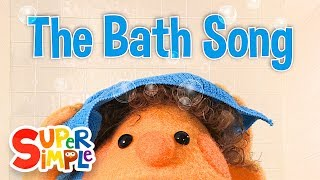 The Bath Song | Original Kids Song | Super Simple Songs