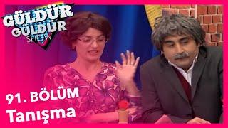 Güldür Güldür Show 91. Bölüm, Tanışma Skeci