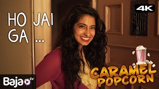 Caramel Popcorn | Episode 1 | HO JAI GA...| 4K