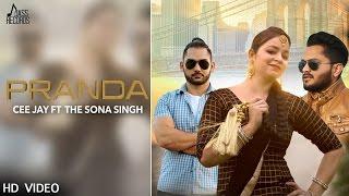 Pranda | ( Full Audio) | Cee Jay| New Punjabi Songs 2017 | Latest Punjabi Songs 2017