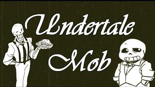Undertale Mob - The Movie (Undertale Comic Dub)