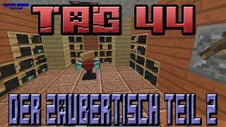 der Zaubertisch Teil 2 in lets Play survival Piston House Tag 44 [Deutsch]