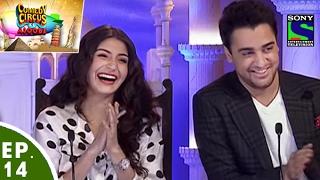 Comedy Circus Ke Ajoobe - Ep 14 -  Anushka Sharma, Imran Khan as Special Guest