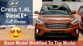 Hyundai Creta E Plus Diesel Model Modified To Top Model Interior,Exterior Review