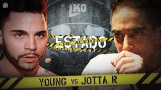 Liga Knock Out / EarBox Apresentam: Young vs Jotta R (Estado de Alerta)