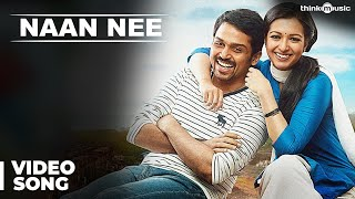 Official: Naan Nee Full Video Song | Madras | Karthi, Catherine Tresa | Santhosh Narayanan