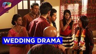Wedding drama on Kaala Teeka!