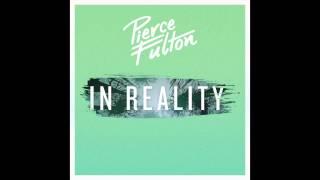 Pierce Fulton - In Reality [FREE DOWNLOAD]